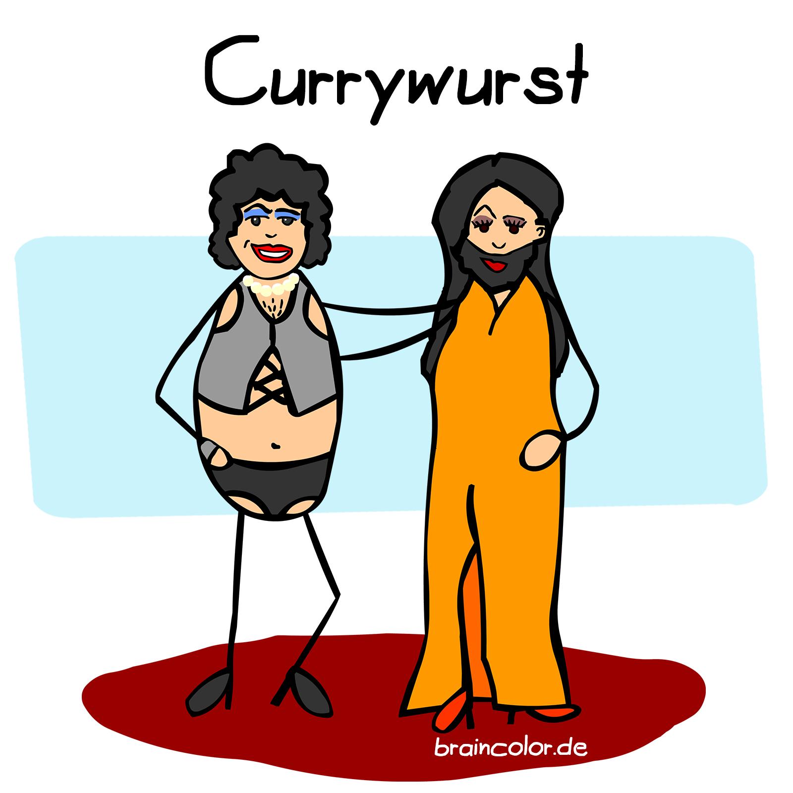 Currywurst Tim Curry Conchita Wurst